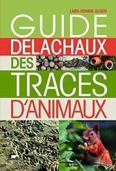 Guide Delachaux des traces d'animaux de Lars-henrik Olsen
