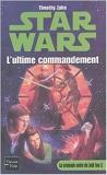 Star Wars, tome 13 - La Croisade noire du jedi fou, tome 2 : La Bataille des Jedi de Timothy Zahn ( 27 mai 2004 ) - Fleuve Noir (27 mai 2004) - 27/05/2004