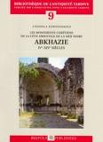 Les monuments chrétiens de la côte orientale de la mer noire - Abkhazie : IVe-XIVe siècles