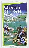 Perceval ou le Conte du Graal - Flammarion - 26/06/2003