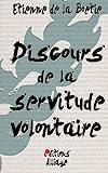 Discours de la servitude volontaire (French Edition) by ?tienne de la Bo?ie (2015-05-17) - CreateSpace Independent Publishing Platform - 17/05/2015