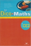Le Dico-Maths CE2 by Roland Charnay (2007-02-27) - Hatier - 27/02/2007