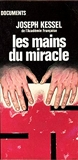 Les mains du miracle - J'ai lu Documents