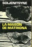 La maison de Matriona - Librairie Generale Francaise (LGF)