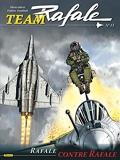 Team Rafale - Tome 13 - Rafale contre Rafale