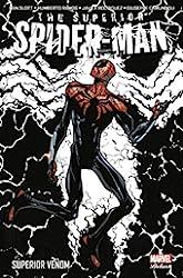 Superior Spider-Man T03 - Superior Venom de Dan Slott