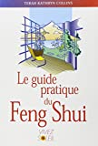 Guide pratique du feng shui