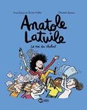Anatole Latuile, Tome 08 - Le roi du chahut !