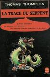 La Trace Du Serpent