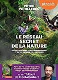 Le Réseau secret de la nature - Livre audio 1 CD MP3 - Audiolib - 05/06/2019