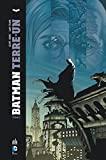 BATMAN TERRE-1 - Tome 2