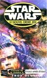 Star Wars, Le Nouvel Ordre Jedi - Étoile après étoile