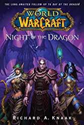 World of Warcraft - Night of the Dragon de Richard A. Knaak