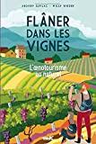 Flâner dans les vignes - L'oenotourisme au naturel