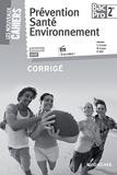 Les Nouveaux Cahiers Prévention Santé Environnement 2de BAC PRO Corrigé - Foucher - 10/04/2015