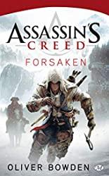 Assassin's Creed, Tome 5 - Assassin's Creed Forsaken d'Oliver Bowden