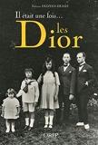 Il était une fois... les Dior