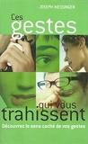 Ces gestes qui vous trahissent - France Loisirs - 01/01/2004