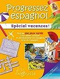 Progressez en espagnol spécial vacances