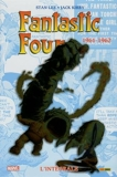 Fantastic Four - L'intégrale 1961-1962 (T01 Nouvelle édition)