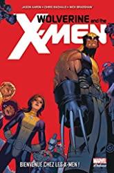 Wolverine et les x-men - Tome 01 d'AARON+BACHALO+BRADSHAW