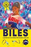 Simone Biles - L'école des champions - Tome 2