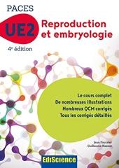 PACES UE2 Reproduction et Embryologie - 4e éd. - Manuel, cours + QCM corrigés - Manuel, cours + QCM corrigés de Jean Foucrier