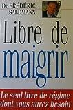 Libre de maigrir - Ramsay - 01/01/1998
