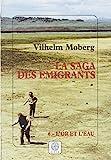 La Saga des émigrants, tome 6 - L'or et l'eau