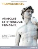 TRAVAUX DIRIGES ANATOMIE ET PHYSIOLOGIE 5E EDITION