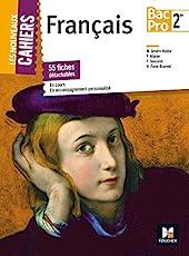 Les Nouveaux Cahiers - FRANCAIS - 2de BAC PRO de Françoise Abjean