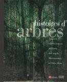 Histoires d'arbres - Usages et représentations des forêts de Carnelle, Montmorency et L'Isle-Adam