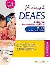 Je réussis le DEAES - Diplôme d'État Accompagnant Éducatif et Social - 2021-2022 - DF 1 à DF 4 + Les 3 spécialités. Le tout-en-un de Guillaume Demont