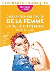 Déclaration des droits de la femme et de la citoyenne - PROGRAMME NOUVEAU BAC 1re - Parcours « Écrire et combattre pour l'égalité » d'Olympe de Gouges
