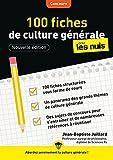 100 fiches de culture générale pour les Nuls Concours, 3e éd