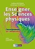 Enseigner les Sciences physiques • L'enseignement par compétences