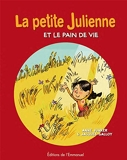 La petite Julienne et le pain de vie