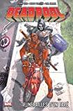 Deadpool Tome 7 - Funérailles D'un Taré