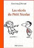 Les récrés du Petit Nicolas (Le Petit Nicolas t. 2) - Format Kindle - 4,99 €