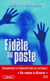 Fidèle au poste - Michel Lafon - 03/03/2016
