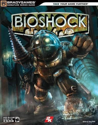 BioShock Signature Series Guide
