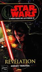 Star Wars - numéro 104 L'Héritage de la Force - Tome 8 de Karen TRAVISS