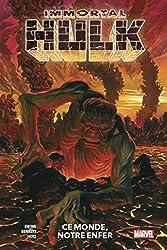 Immortal Hulk T03 - Ce monde, notre enfer d'Al Ewing