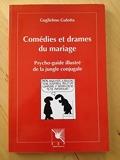 Comedies et drames du mariage - EME Editions Sociales Françaises (ESF) - 02/12/1994
