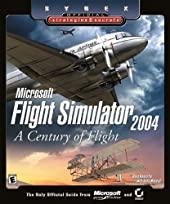 Microsoft Flight Simulator 2004 - A Century of Flight (Sybex Official Strategies and Secrets) de Doug Radcliffe