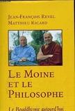 Le moine et le philosophe - Le bouddhisme aujourd'hui - France loisirs - 01/01/1998