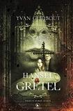 Hansel et Gretel - Les contes interdits - Edition collection - Corbeau - 21/04/2021