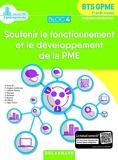 Bloc 4 - Soutenir le fonctionnement et le développement de la PME 1re et 2e années BTS GPME (2018) - Pochette élève (2018)
