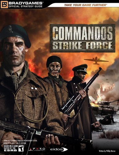 Commandos Strike Force Official Strategy Guide