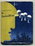 Le bataillon du ciel. - Editions Fayard.